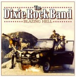 CD - Dixie Rock Band - Blazing Hell
