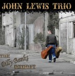 CD - John Lewis Trio - The Billy Banks Sessions
