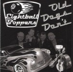 CD - Eightball Boppers - Old Dogs Don't