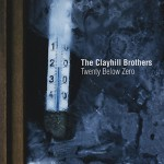CD - Clayhill Brothers - Twenty Below Zero