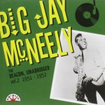 CD - Big Jay McNeely - The Deacon, Unbridged Vol. 2 - 1951-1952