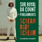 Single - Sur Royal Da Count And The Parliaments - Scream Baby Scream