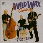 CD - Wild Wax Combo - Flat Out