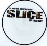 LP - Slapping Suspenders - Slice Up Your Wife