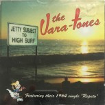 CD - Vara-Tones - Jetty Subject To High Surf