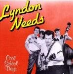 CD - Lyndon Needs - Cool School Days