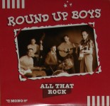 10inch - Round Up Boys - All That Rock