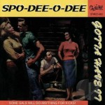 CD - Spo-Dee-O-Dee - Gotta Have It