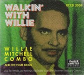 CD - Willie Mitchell & THE FOUR KINGS plus EARL WADE, LEE ANDREW
