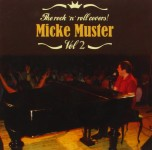 CD - Micke Muster - The Rock'n'Roll Covers Vol. 2