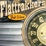 CD - Flattrakkers - High Octane