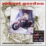 CD - Robert Gordon - Greetings From New York City  and more