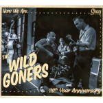 CD-2 - Wild Goners - Here We Are - 20th Year Anniversary?