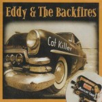 CD - Eddy & the Backfires - Cat Killer