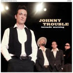 LP - Johnny Trouble - Tornado Warning