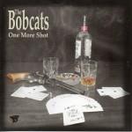 CD - Bobcats - One More Shot