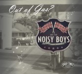 CD - Noisy Boys - Out Of Gas ?