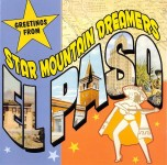 CD - Star Mountain Dreamers - Greetings From El Paso