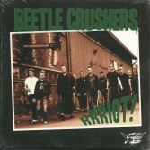 CD - Beetle Crushers - Rrriot !