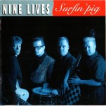 CD - Nine Lives - Surfin` Pig