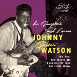 Single - Johnny Guitar Watson - For Gangsters And Lovers