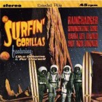Single - Surfin' Gorillas feat. Clive Osborne & Per Thorsell - Ramcharger, Summertime Surf, Bahia Del Diabolo, Hot Rod Hooker