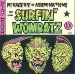 10inch - Surfin' Wombatz - Menagerie Of Abomonatio