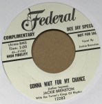 Single - Jackie Brenston - Gonna Wait For My Chance / What Can It Be