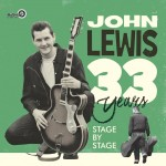 LP-2 - John Lewis - 33 Years - Stage By Stage