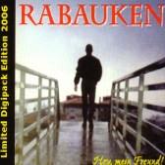 CD - Rabauken - Hey, mein Freund!