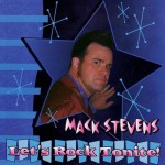 CD - Mack Stevens - Let's Rock Tonite