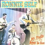 CD - Ronnie Self - Mr.Frantic Is Boppin The Blues - Complete