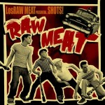 CD - Los Raw Meat - Shots!