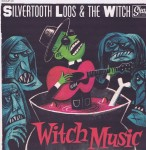 LP - Silvertooth Loos - Witch Music