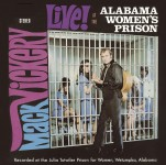 CD - Mack VICKERY - Live At The Alabama Women's Prison, plus