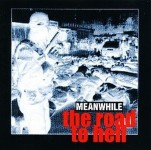 CD - Meanwhile - the road to hell