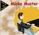 CD - Micke Muster - Live In Norway 92