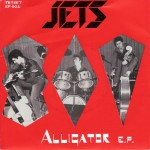 Single - Jets - Alligator E. P.