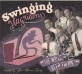 CD - Swinging Hayriders - The Walls Keep Talkin'