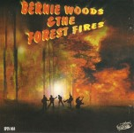 CD - Bernie Woods & The Forest Fires - Woods, Bernie & The Fores