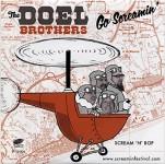 Single - Doel Brothers - Go Screamin' And Go Vegas!!!!