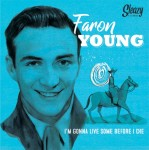 Single - Faron Young - I'm Gonna Live Some Before I Die