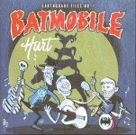 Single - Batmobile - Earthquake Files No. 1 - Blue Vinyl