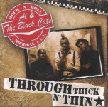 CD - Al And The Black Cats - Through Thick n' Thin