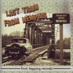 CD - Last Train From Memphis - Last Train From Memphis