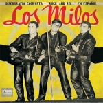 LP - Los Milos - Discografia Completa - Rock and Roll En Espanol