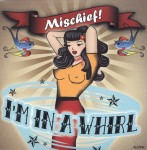 Single-2 - Mischief! - I'm In A Whirl