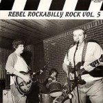 LP - VA - Rebel Rockabilly Vol. 5