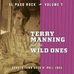 CD - VA - El Paso Rock Vol. 7: Terry Manning And The Wild Ones