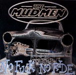 CD - Mudmen - No Fuck No Ride